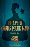 H.P. Lovecraft - The Case of Charles Dexter Ward [eKönyv: epub,  mobi]