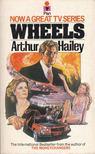 Arthur Hailey - Wheels [antikvár]