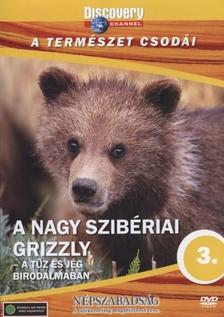 - NAGY SZIB�RIAI GRIZZLY - A TERM�SZET CSOD�I  - DVD - DISCOVERY