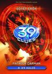 Patrick Carman - A 39 KULCS 5. - SÖTÉT ERŐK - KEMÉNY BORÍTÓS