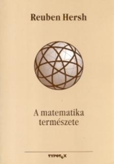 Reuben Hersh - A matematika természete [eKönyv: epub, mobi]