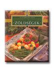 Dús Ágnes (szerk.) - Zöldségek - Főzőiskola ínyenceknek - Le Cordon Bleu