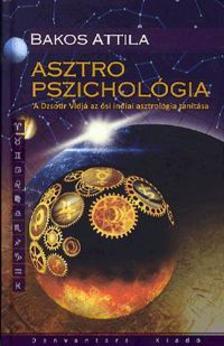 Bakos Attila - Asztro Pszichol�gia