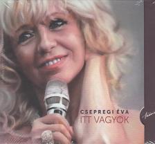 - ITT VAGYOK CD - CSEPREGI �VA
