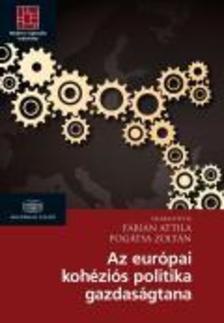 F�bi�n Attila, Pog�tsa Zolt�n - Az eur�pai koh�zi�s politika gazdas�gtana