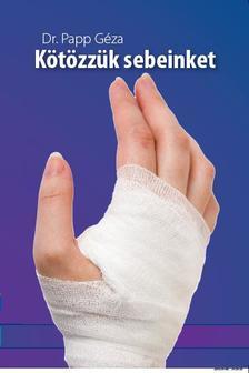 PAPP G�ZA DR. - K�t�zz�k sebeinket