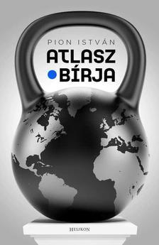 Pion Istv�n - ATLASZ B�RJA