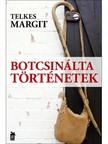 Telkes Margit - Botcsin�lta t�rt�netek [eK�nyv: epub, mobi]