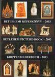 Gergely Andrea (szerk.), Gergely Imre - Betlehemi k�pesk�nyv - 2003 [antikv�r]