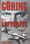 Hoyt, Edwin P. - Göring és a Luftwaffe [antikvár]