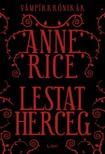 Anne Rice - Lestat herceg [eK�nyv: epub,  mobi]
