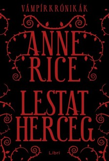 Anne Rice - Lestat herceg [eKönyv: epub, mobi]
