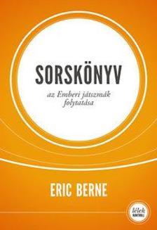 Eric Berne - Sorsk�nyv