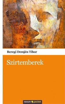 Beregi Demj�n Tibor - Szirtemberek