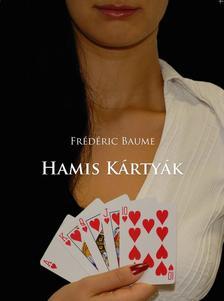 Fr�d�ric Baume - Hamis k�rty�k