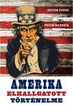 Oliver Stone - Peter Kuznik - Amerika elhallgatott t�rt�nelme