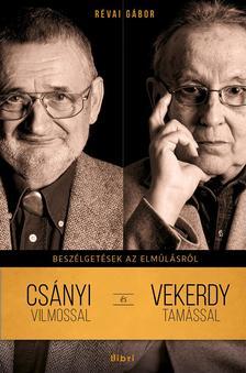 RÉVAI GÁBOR - Beszélgetések az elmúlásról - Csányi Vilmossal és Vekerdy Tamással