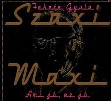 SZAXI MAXI - AMI J�, AZ J�