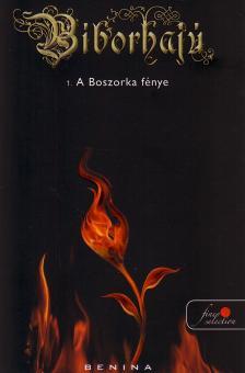 Benina - A BOSZORKA F�NYE - B�BORHAJ� 1. - PUHA BOR�T�S
