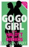 Liliana Hart - Go-go girl és a halott örökös [eKönyv: epub, mobi]