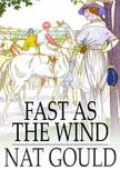 Gould Nat - Fast as the Wind [eK�nyv: epub,  mobi]
