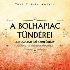 T�th Zolt�n Andr�s - T�th Zolt�n - A bolhapiac t�nd�rei