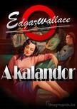 Edgar Wallace - A kalandor [eK�nyv: epub,  mobi]