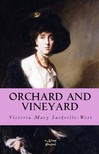 Sackville-West Victoria Mary - Orchard and Vineyard [eKönyv: epub,  mobi]