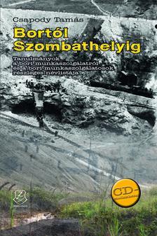 Csapody Tam�s - Bort�l Szombathelyig - CD mell�klettel
