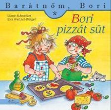 Liane Schneider - Annette Steinhauer - Bori pizzát süt