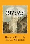 H. C. Minchin Robert Peel, - Oxford [Illustrated] [eK�nyv: epub,  mobi]