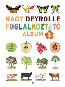 - Nagy Deyrolle foglalkoztat� album 1.+ 40 sz�nes matric�val