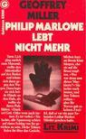 Geoffrey Miller - Philip Marlowe lebt nicht mehr (Eredeti c�m: The Black Glove) [antikv�r]
