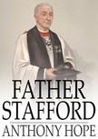 Hope, Anthony - Father Stafford [eK�nyv: epub,  mobi]