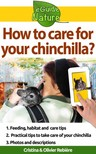 Olivier Rebiere Cristina Rebiere, - How to care for your chinchilla? - Small digital guide to take care of your pet [eKönyv: epub,  mobi]