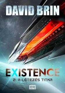 David Brin - Existence 2. - A létezés titka [eKönyv: epub, mobi]