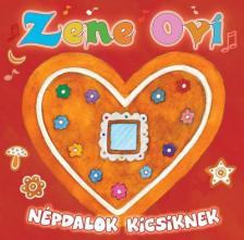 - ZENE OVI-NÉPDALOK KICSIKNEK CD