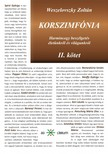 Weszelovszky Zolt�n - Korszimf�nia - Harmincegy besz�lget�s �let�nkr�l �s vil�gunkr�l [eK�nyv: epub,  mobi]