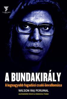 PERUMAL, WILSON RAJ - RIGHI, A. - PIANO, E - A Bundakir�ly