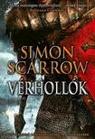 Simon Scarrow - VérhollókEgy vakmerő római kalandjai a hadseregben