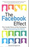 KIRKPATRICK, DAVID - The Facebook Effect - The Inside Story of the Company that is Connecting the World [antikvár]