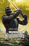 Greg Keyes - Kriptaherceg - II. kötet (keménytáblás)