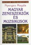 Nyerges Magda - Magyar zeneszerz�k �s muzsikusok