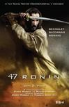 Joan D. Vinge - 47 Ronin [eK�nyv: epub,  mobi]