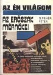 G. FEHÉR PÉTER - Az erőszak mérnökei [antikvár]