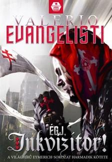 Valerio Evangelisti - Égj, Inkvizítor! [eKönyv: epub, mobi]