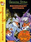 Geronimo Stilton - Macskanagy retteg�s