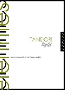TANDORI DEZSŐ - Tandori Light / Elérintés