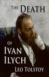 Tolstoy Leo Nikoleyevich - The Death of Ivan Ilych [eKönyv: epub,  mobi]