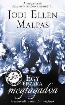 Jodi Ellen Malpas - Egy �jszaka megtagadva